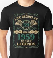 3c77ea03 Born in 1959- Life Begins at 59 - Birth Of Legends Slim Fit T-
