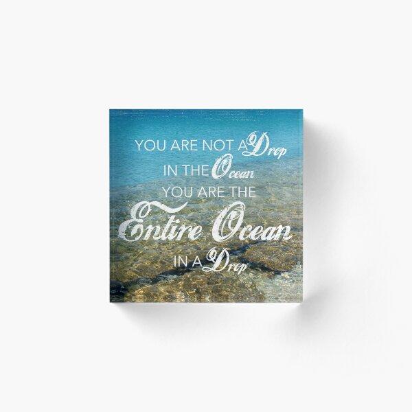 Ocean - Rumi - wisdom quote Acrylic Block