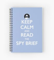 Keep Calm and Read the Spy Brief - white on blue Spiral Notebook