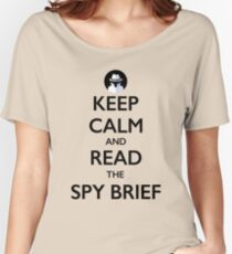 Keep Calm and Read the Spy Brief - black on white Women's Relaxed Fit T-Shirt