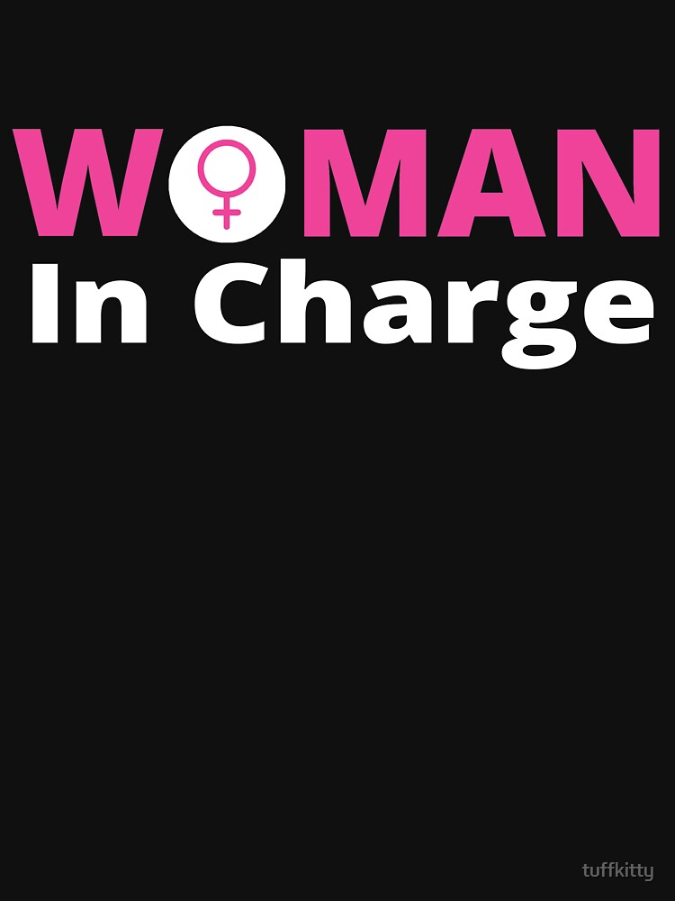 Feminist T Shirts Strong Woman In Charge Symbol Shirt Unisex T
