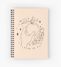 Speak Or Die ? Spiral Notebook