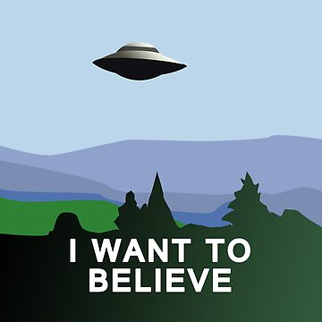 I Want to Believe  by Artsez