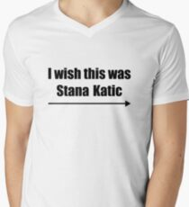 'I wish this was Stana Katic →' BLACK Men's V-Neck T-Shirt