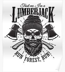 Lumberjack Quotes Posters | Redbubble