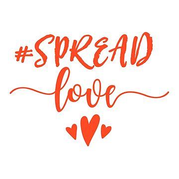 Spread love by beakraus