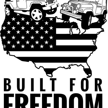 Jeep, built for freedom!  by WranglerHQ