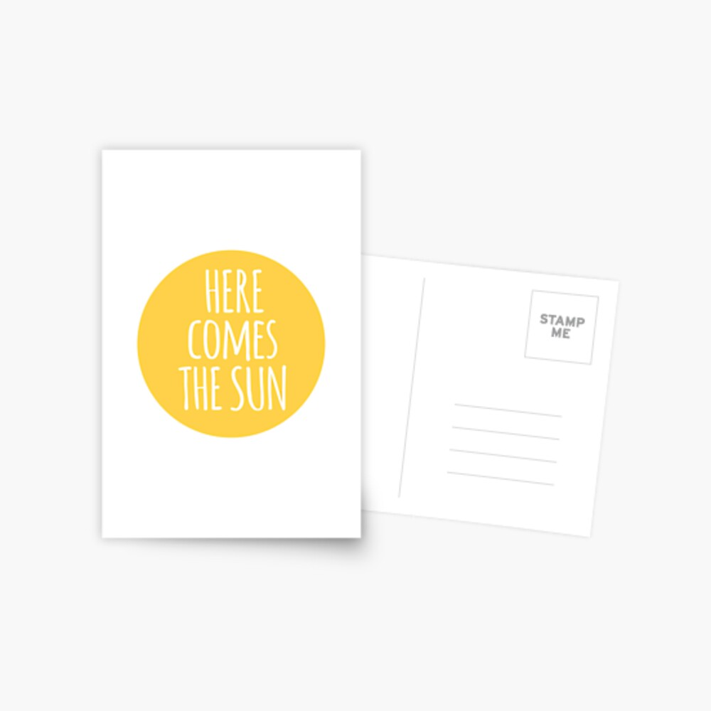 here comes the sun, word art, text design  Postcard