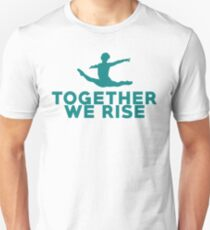 Together We Rise - All proceeds go to RAINN Unisex T-Shirt