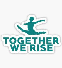 Together We Rise - All proceeds go to RAINN Sticker