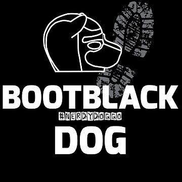 Nerdy Doggo Bootblack Dog by NerdyDoggo