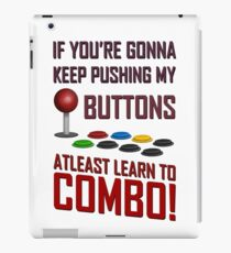 Learn to combo Fight stick Shirt iPad Case/Skin