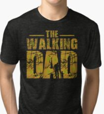 The Walking Dad - Zombie Fathers Gift Tri-blend T-Shirt