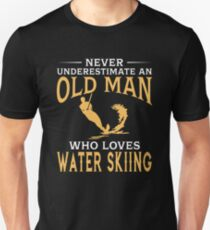 Never Underestimate An Old Man Who Loves Water Skiing Unisex T-Shirt