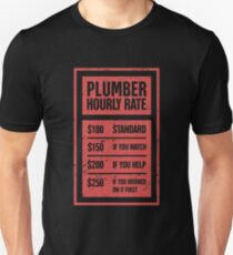 Hourly Rate | Funny Plumber Gift Unisex T-Shirt
