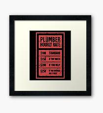 Hourly Rate | Funny Plumber Gift Framed Print