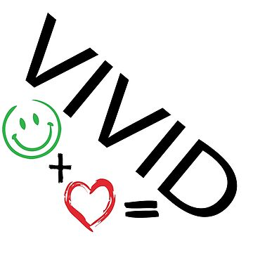 VIVID=HAPPINESS+LOVE by VividAudacity