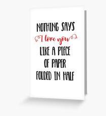 Nichts sagt, ich liebe dich wie ein Stück Papier gefaltet in der Hälfte Grußkarte