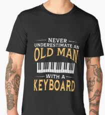Never Underestimate An Old Man With A Keyboard Men's Premium T-Shirt