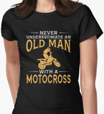 Never Underestimate An Old Man With A Motocross Women's Fitted T-Shirt