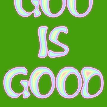 Goo Is Good T-shirt Design by muz2142