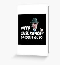 Groundhog day movie - Insurance Greeting Card