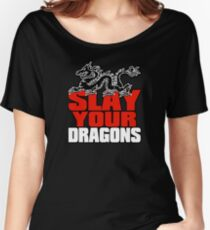 Slay Your Dragons. Gift for Jordan B Peterson fan Women's Relaxed Fit T-Shirt