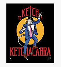 Ketchacabra! Photographic Print