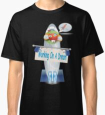 Working On A Dream  Classic T-Shirt