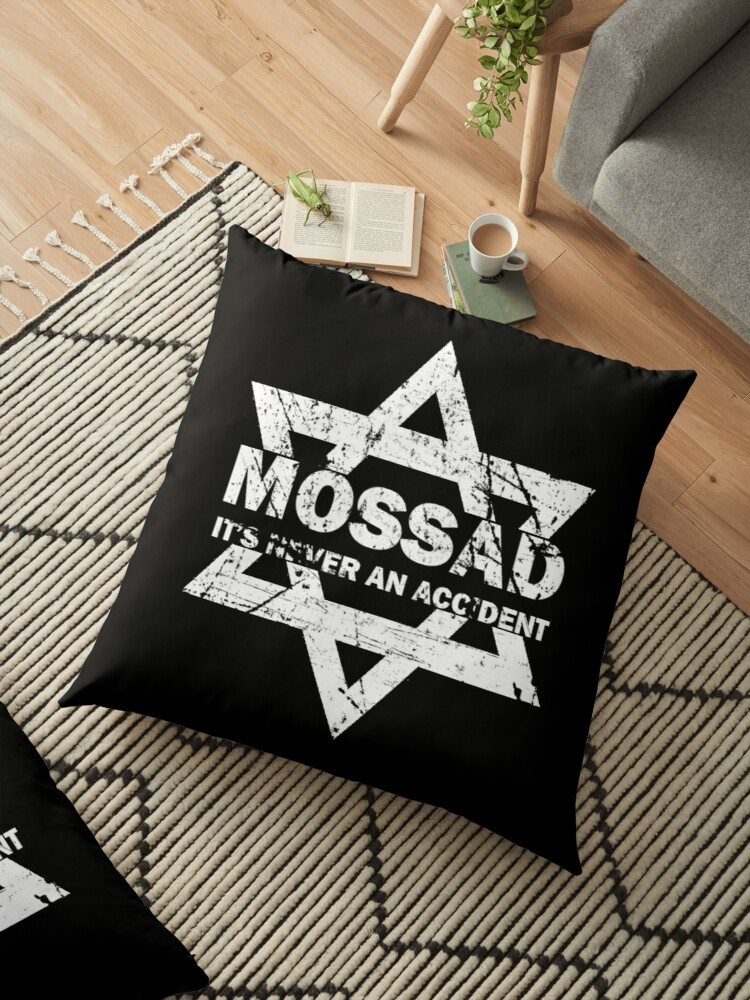 Mossad T Shirt Itu0027s Never An Accident Israeli Intelligence By TopTeeShop