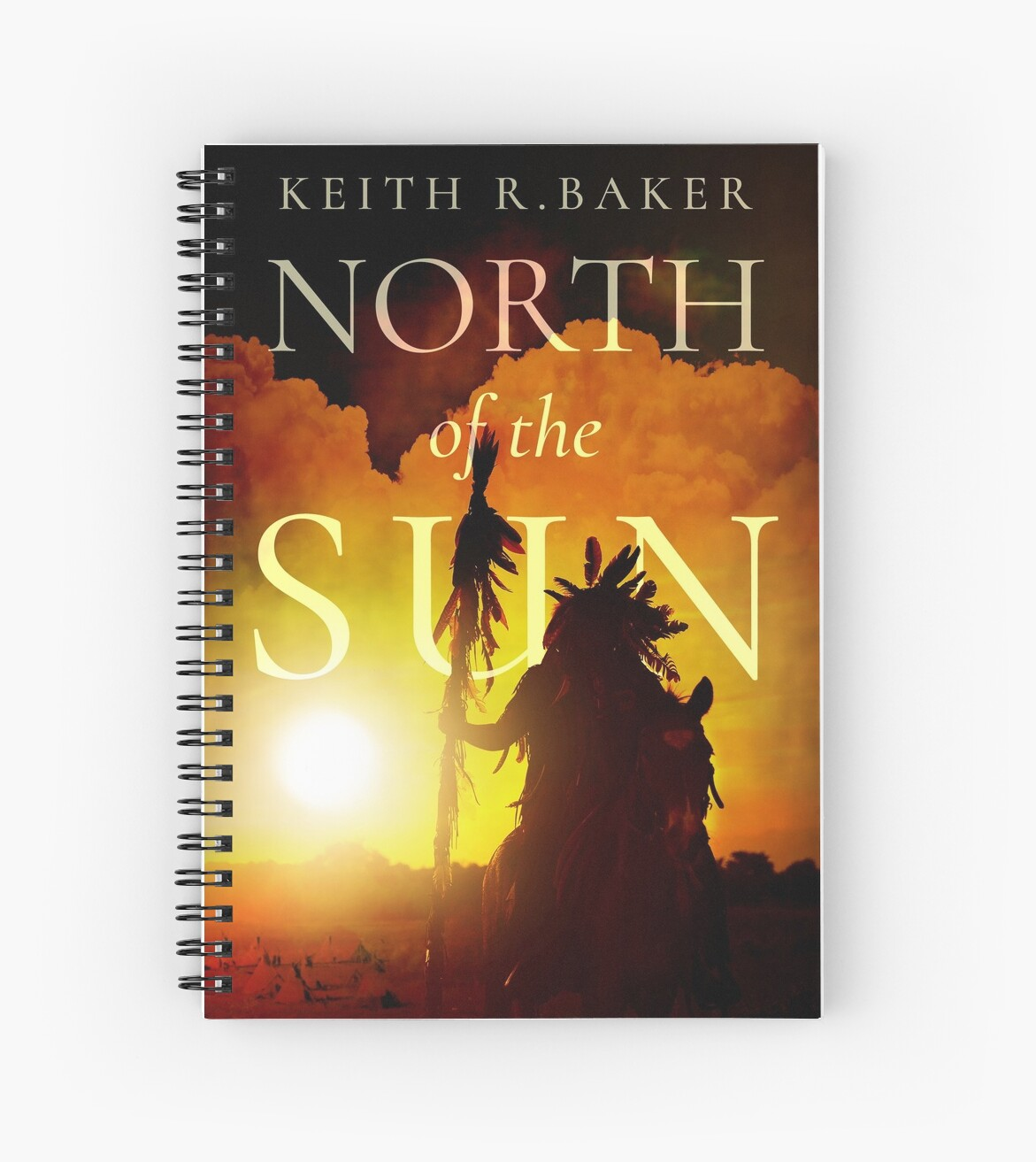 North of the Sun by Keith R. Baker by Keith R. Baker