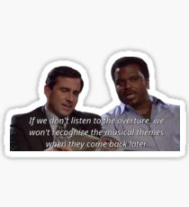 The Office: Listen To The Overture Sticker