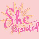 nevertheless she persisted by chipsandsalsa