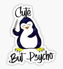 Penguin: CUTE BUT PSYCHO Sticker