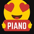 I love THE PIANO Heart Eye Emoji Emoticon Funny PIANISTS PIANO PLAYERS PERFORMANCE SHIRT players Graphic Tee T shirt by DesIndie