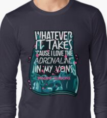 Whatever It Takes  Long Sleeve T-Shirt