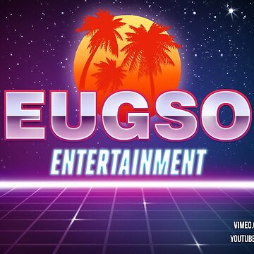 EUGSO Entertainment by epiceugene
