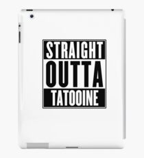 Straight Outta Tatooine (Star Wars) - T-shirt iPad Case/Skin