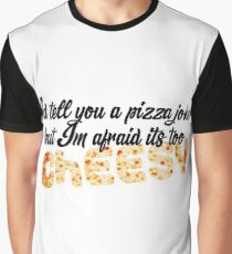 Pizza funny joke lol xD Graphic T-Shirt