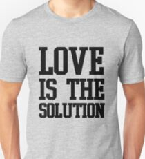 LOVE IS THE SOLUTION () Unisex T-Shirt