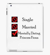 Mentally Dating Princess Fiona iPad Case/Skin