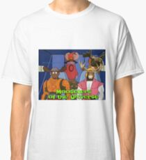 Moosters of the Universe Classic T-Shirt