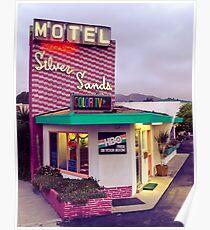 Silver Sands Hotel, Ventura, CA. Poster