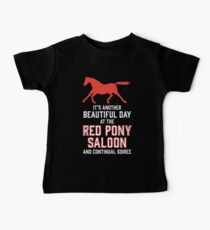 it's another beautiful day at the red pony bar and continual soiree Baby Tee