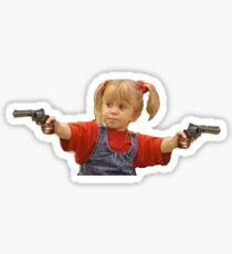 michelle tanner guns Sticker