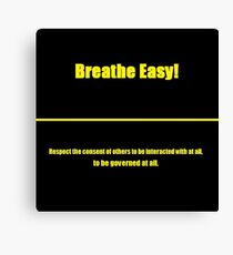 Breathe Easy Voluntaryist Canvas Print