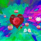 Happy Valentines To all at  Redbubble Dedicated to all at Redbubble by SherriOfPalmSprings Sherri Nicholas-