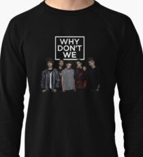 why dont we Lightweight Sweatshirt