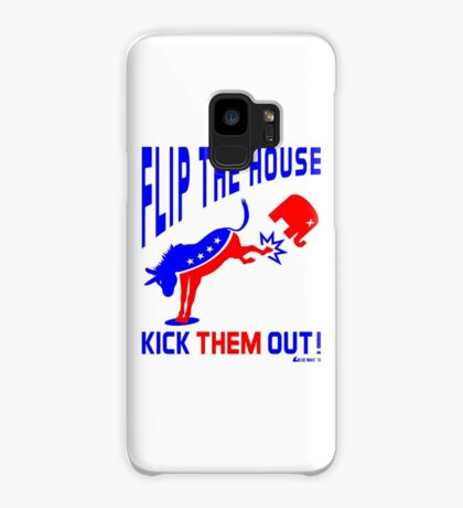 Flip The House Kick GOP Out Case/Skin for Samsung Galaxy