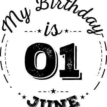 my birthday is 01 june by fatrin99